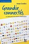 Grandir connect�s : les adolescents et la recherche d'information par Cordier