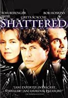 Shattered [HD]
