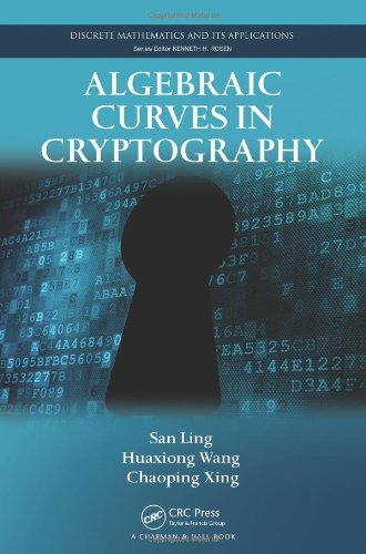 Algebraic Curves in Cryptography (Discrete Mathematics and Its Applications)