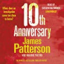 10th Anniversary: The Women's Murder Club, Book 10 (       UNABRIDGED) by James Patterson Narrated by Carolyn McCormick