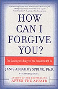 "Cover of ""How Can I Forgive You?: The Cou..."