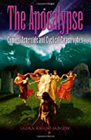 The Apocalypse: Comets, Asteroids and Cyclical Catastrophes