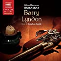 Barry Lyndon Audiobook by William Makepeace Thackeray Narrated by Jonathan Keeble