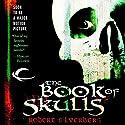 The Book of Skulls Hörbuch von Robert Silverberg Gesprochen von: Stefan Rudnicki