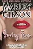 Saving Face (A Glamorous Life Novel) (Volume 2)