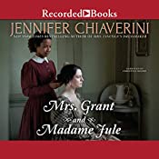 Mrs. Grant and Madame Jule | [Jennifer Chiaverini]