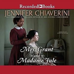 Mrs. Grant and Madame Jule Audiobook
