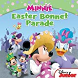 Minnie: The Easter Bonnet Parade (Disney Junior: Minnie)