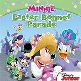 Minnie: The Easter Bonnet Parade (Disney Junior: Minnie)