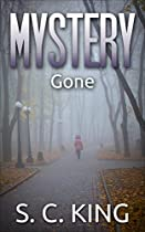 Mystery: Gone (suspense Thriller Mystery)