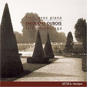 Dubois: Piano Trios
