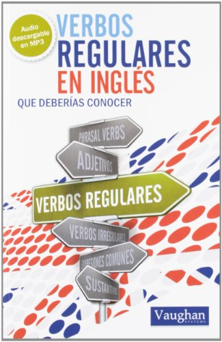 Verbos Regulares En Ingles - Que Deberias Conocer (+mp3)