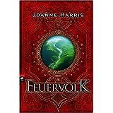 """Feuervolkvon """"Joanne Harris"""""""