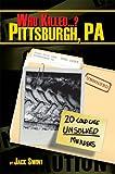 Who Killed...? Pittsburgh, Pa (Who Killed...?) (Who Killed...?)