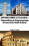 Apprendre l'Italien : Proverbes et Ex...