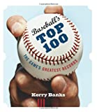 img - for Baseball's Top 100: The Game's Greatest Records book / textbook / text book