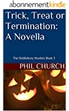 Trick, Treat or Termination: A Novella: The Diddlebury Murders Book 3 (English Edition)
