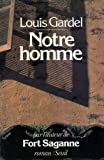img - for Notre homme: Roman (French Edition) book / textbook / text book
