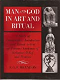 img - for Man and God in Art and Ritual: A Study of Iconography, Architecture and Ritual Action as Primary Evidence of Religious Belief and Practice book / textbook / text book
