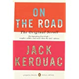 "On the Road: The Original Scroll: (Penguin Classics Deluxe Edition)von ""Jack Kerouac"""