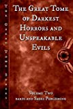 img - for The Great Tome of Darkest Horrors and Unspeakable Evils (The Great Tome Series) (Volume 2) book / textbook / text book