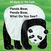 Panda Bear, Panda Bear, What Do You See? | [Bill Martin, Eric Carle]