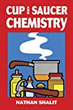 img - for Cup and Saucer Chemistry (Dover Children's Science Books) book / textbook / text book