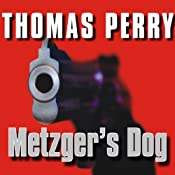 Metzger's Dog: A Novel | [Thomas Perry]