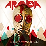 Stop the World by Aranda