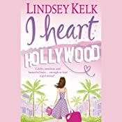 I Heart Hollywood | [Lindsey Kelk]