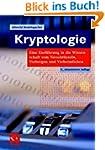 Kryptologie: Eine Einfhrung in die Wi...
