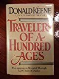 Travelers of a Hundred Ages: The Japanese As Revealed Through 1, 000 Years of Diaries (0805007512) by Keene, Donald