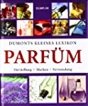 Dumonts kleines Lexikon Parfm: Herst...