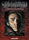 The Metabarons #4: Aghora & The Last Metabaron (1594650012) by Alexandro Jodorowsky