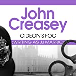 Gideon's Fog (       UNABRIDGED) by John Creasey Narrated by Gordon Griffin