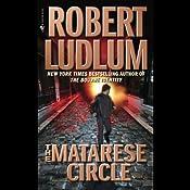 The Matarese Circle: A Matarese Novel   [Robert Ludlum]