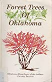 Forest Trees of Oklahoma, Publication # 1