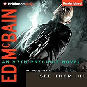 See Them Die: An 87th Precinct Novel, Book 13 | [Ed McBain]