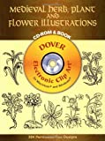 Medieval Herb, Plant and Flower Illustrations CD-ROM and Book