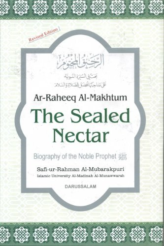 The Sealed Nectar: Biography of the Noble Prophet (Sealed Nectar compare prices)