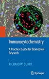 Immunocytochemistry: A Practical Guide for Biomedical Research