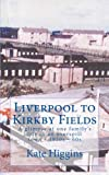 Liverpool to Kirkby Fields: A glimpse at life in a 1950-60s overspill town.