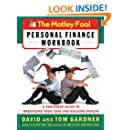The Motley Fool Personal Finance Workbook: A Foolproof Guide to Organizing Your Cash and Building Wealth (Motley Fool Books)