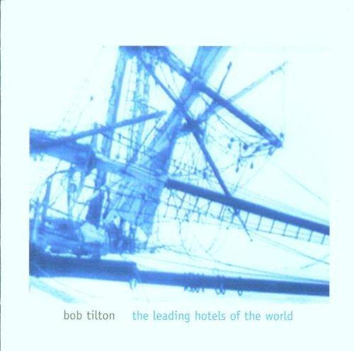 leading-hotels-by-bob-tilton-2000-03-06