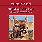 The Moon of the Deer: The Thirteen Moons Series | Jean Craighead George
