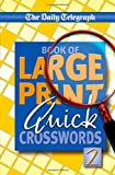 Telegraph Group Limited Daily Telegraph Book of Large Print Quick Crosswords