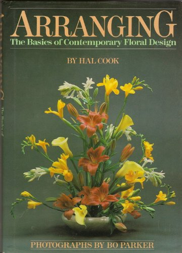 Arranging: The Basics of Contemporary Floral Design