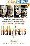 Hellraisers: The Life and Inebriated...