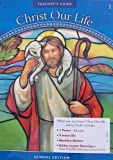 img - for God Is Good: Teacher's Guide: Grade 1 (Christ Our Life 2009) book / textbook / text book