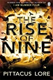 The Rise of Nine (Lorien Legacy) Pittacus Lore